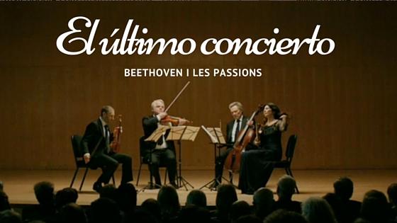 El último concierto: Beethoven i les passions humanes