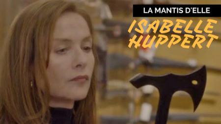 La mantis d'Isabelle Huppert a Elle